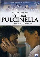 Film L' ultimo Pulcinella Maurizio Scaparro
