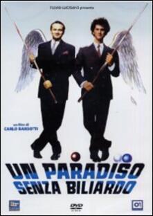 Un Paradiso senza biliardo di Carlo Barsotti - DVD