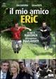 Cover Dvd Il mio amico Eric
