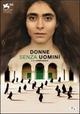 Cover Dvd Donne senza uomini