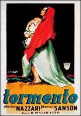 Film Tormento Raffaello Matarazzo