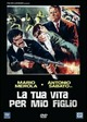 Cover Dvd La tua vita per mio figlio