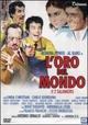 Cover Dvd DVD L'oro del mondo