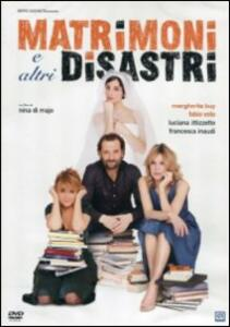 Matrimoni e altri disastri di Nina di Majo - DVD