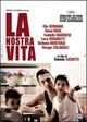 Cover Dvd La nostra vita