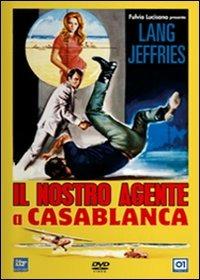 Locandina Il nostro agente a Casablanca