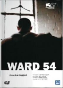 Ward 54 di Monica Maggioni - DVD