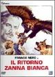 Cover Dvd DVD Il ritorno di Zanna Bianca