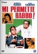 Cover Dvd DVD Mi permette babbo!