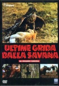 Ultime grida dalla savana. La grande caccia di Antonio Climati - DVD