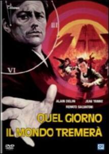 Quel giorno il mondo tremerà di Alain Jessua - DVD