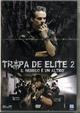 Cover Dvd Tropa de Elite 2 - O Inimigo Agora é Outro
