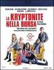 Cover Dvd DVD La kryptonite nella borsa