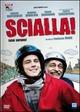 Cover Dvd Scialla! (Stai sereno)