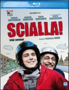 Scialla! di Francesco Bruni - Blu-ray