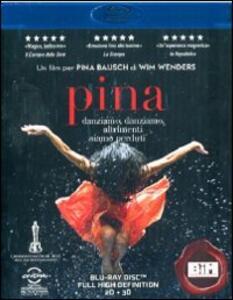 Pina 3D<span>.</span> versione 3D di Wim Wenders - Blu-ray