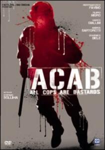 ACAB. All cops are bastards di Stefano Sollima - DVD