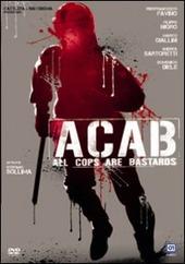 Copertina  ACAB [DVD] : all cops are bastards