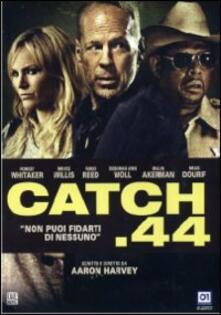 Catch .44 di Aaron Harvey - DVD