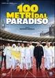 Cover Dvd 100 metri dal Paradiso