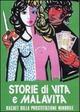 Cover Dvd Storia di vita e di malavita - Racket della prostituzione minorile
