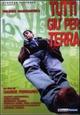 Cover Dvd DVD Tutti giù per terra