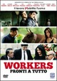 Cover Dvd Workers - Pronti a tutto