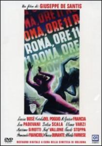 Roma ore undici di Giuseppe De Santis - DVD