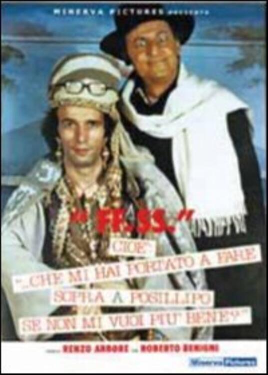 F.F.S.S., cioè... che mi hai portato a fare sopra Posillipo se non mi vuoi... di Renzo Arbore - DVD