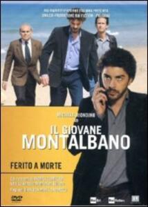 Il giovane Montalbano. Ferito a morte di Gianluca Maria Tavarelli - DVD