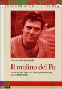 Il mulino del Po (3 DVD) di Sandro Bolchi - DVD