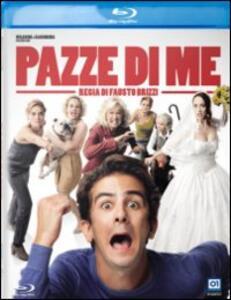 Pazze di me di Fausto Brizzi - Blu-ray