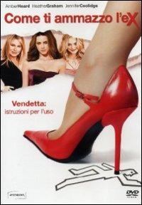 Cover Dvd Come ti ammazzo l'ex (DVD)