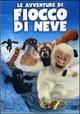 Cover Dvd Le avventure di Fiocco di Neve