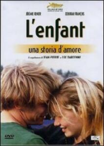 L' enfant. Una storia d'amore di Jean-Pierre Dardenne,Luc Dardenne - DVD