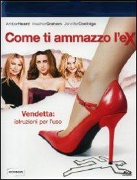 Cover Dvd Come ti ammazzo l'ex (Blu-ray)