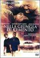 Cover Dvd Nella giungla di cemento