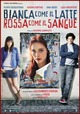 Cover Dvd DVD Bianca come il latte, rossa come il sangue