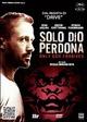 Cover Dvd Solo Dio perdona - Only God Forgives