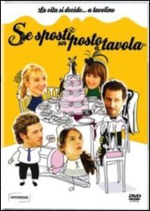 Se sposti un posto a tavola di Chrystelle Raynal - DVD