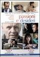 Cover Dvd DVD Passioni e desideri