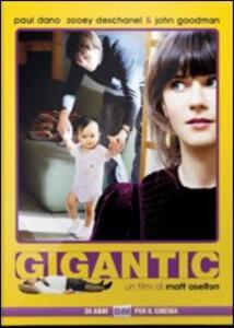 Gigantic di Matt Aselton - DVD