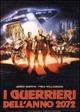 Cover Dvd DVD I guerrieri dell'anno 2072