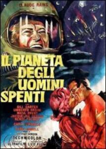 Il pianeta degli uomini spenti di Anthony M. Dawson - DVD