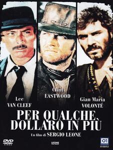 Per qualche dollaro in più di Sergio Leone - DVD