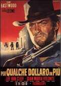 Film Per qualche dollaro in più Sergio Leone