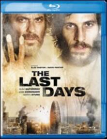 The Last Days di David Pastor,Alex Pastor - Blu-ray