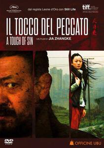 Il tocco del peccato. A Touch of Sin di Jia Zhang-ke - DVD
