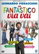 Cover Dvd Un fantastico via vai