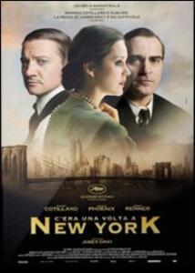 C'era una volta a New York di James Gray - DVD